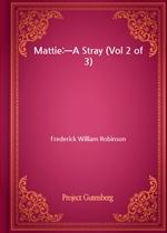도서 이미지 - Mattie:-A Stray (Vol 2 of 3)