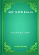 도서 이미지 - Notes on Old Edinburgh