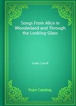 도서 이미지 - Songs From Alice in Wonderland and Through the Looking-Glass