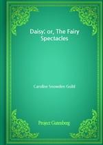 도서 이미지 - Daisy; or, The Fairy Spectacles