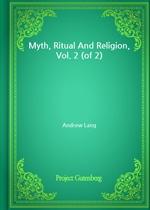 도서 이미지 - Myth, Ritual And Religion, Vol. 2 (of 2)