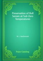 도서 이미지 - Preservation of Bull Semen at Sub-Zero Temperatures