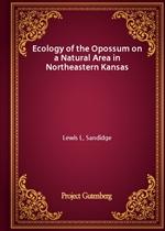 도서 이미지 - Ecology of the Opossum on a Natural Area in Northeastern Kansas