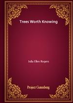 도서 이미지 - Trees Worth Knowing
