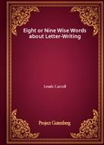 도서 이미지 - Eight or Nine Wise Words about Letter-Writing