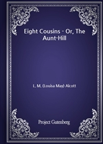 도서 이미지 - Eight Cousins - Or, The Aunt-Hill