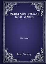 도서 이미지 - Mildred Arkell, Volume II (of 3) - A Novel