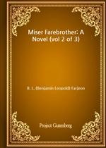 도서 이미지 - Miser Farebrother: A Novel (vol 2 of 3)