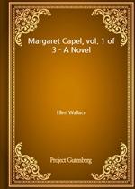 도서 이미지 - Margaret Capel, vol. 1 of 3 - A Novel