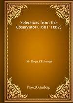 도서 이미지 - Selections from the Observator (1681-1687)