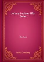 도서 이미지 - Johnny Ludlow, Fifth Series