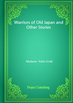 도서 이미지 - Warriors of Old Japan and Other Stories