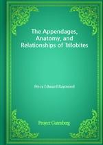 도서 이미지 - The Appendages, Anatomy, and Relationships of Trilobites