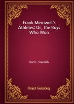 도서 이미지 - Frank Merriwell's Athletes; Or, The Boys Who Won