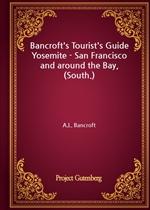도서 이미지 - Bancroft's Tourist's Guide Yosemite - San Francisco and around the Bay, (South.)