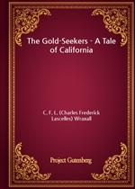 도서 이미지 - The Gold-Seekers - A Tale of California