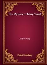 도서 이미지 - The Mystery of Mary Stuart