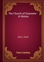 도서 이미지 - The Church of Grasmere - A History
