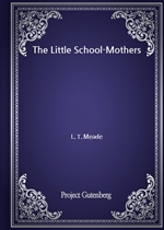 도서 이미지 - The Little School-Mothers