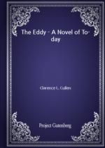 도서 이미지 - The Eddy - A Novel of To-day