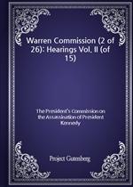 도서 이미지 - Warren Commission (2 of 26): Hearings Vol. II (of 15)