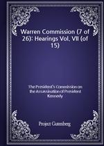 도서 이미지 - Warren Commission (7 of 26): Hearings Vol. VII (of 15)