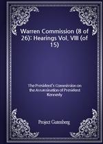 도서 이미지 - Warren Commission (8 of 26): Hearings Vol. VIII (of 15)