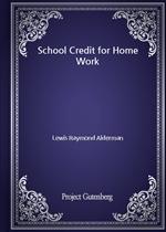 도서 이미지 - School Credit for Home Work