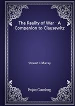 도서 이미지 - The Reality of War - A Companion to Clausewitz
