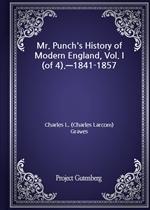 도서 이미지 - Mr. Punch's History of Modern England, Vol. I (of 4).-1841-1857