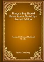 도서 이미지 - Things a Boy Should Know About Electricity - Second Edition