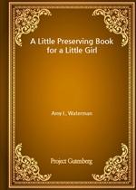 도서 이미지 - A Little Preserving Book for a Little Girl