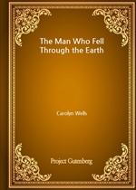 도서 이미지 - The Man Who Fell Through the Earth
