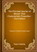 도서 이미지 - The Principal Species of Wood: Their Characteristic Properties - First Edition