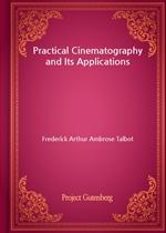 도서 이미지 - Practical Cinematography and Its Applications