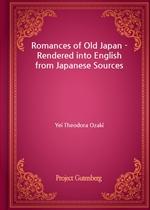 도서 이미지 - Romances of Old Japan - Rendered into English from Japanese Sources
