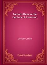 도서 이미지 - Famous Days in the Century of Invention