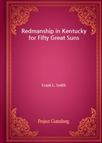 도서 이미지 - Redmanship in Kentucky for Fifty Great Suns