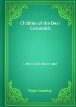 도서 이미지 - Children of the Dear Cotswolds