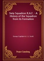 도서 이미지 - Sixty Squadron R.A.F. - A History of the Squadron from its Formation