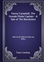 도서 이미지 - Fanny Campbell, The Female Pirate Captain - A Tale of The Revolution