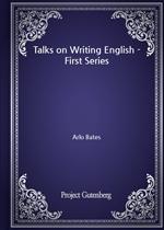 도서 이미지 - Talks on Writing English - First Series