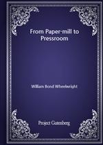 도서 이미지 - From Paper-mill to Pressroom
