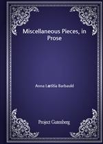 도서 이미지 - Miscellaneous Pieces, in Prose