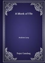 도서 이미지 - A Monk of Fife
