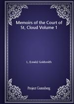 도서 이미지 - Memoirs of the Court of St. Cloud Volume 1