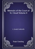 도서 이미지 - Memoirs of the Court of St. Cloud Volume 4