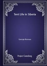 도서 이미지 - Tent Life in Siberia