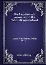 도서 이미지 - The Auchensaugh Renovation of the National Covenant and