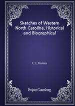 도서 이미지 - Sketches of Western North Carolina, Historical and Biographical